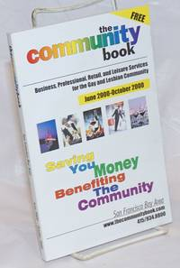 image of The Community Book: business, professional, retail, and leisure services for the Gay_Lesbian community June - October 2000 for the San Francisco Bay Area