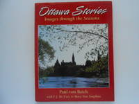 image of Ottawa Stories: Images through the Seasons (signed)