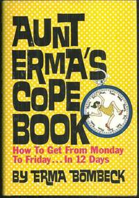Image for AUNT ERMA'S COPE BOOK How to Get from Monday to Friday in 12 Days