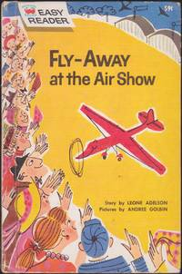 Fly Away at the Air Show Easy Reader