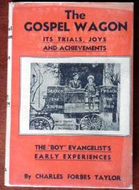 image of The Gospel Wagon: It's Trials, Joys and Achievements