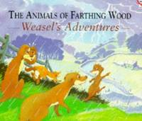 image of The Animals Of Farthing Wood: Weasel's Adventures
