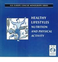 Healthy Lifestyles: Nutrition and Physical Activity