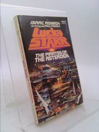 Lucky Starr and the Pirates of the Asteroids by Isaac Asimov - 1977