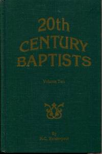 20th Century Baptists, Volume Two