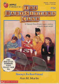 Stacey's Ex-Best Friend (The Baby-Sitters Club Series #51) by  Ann M Martin - Paperback - 1992 - from Orielis' Books and Biblio.com