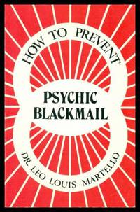 HOW TO PREVENT PSYCHIC BLACKMAIL