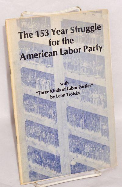 San Francisco: Labor News Pamphlets, 1980. 32p., wraps slightly worn.