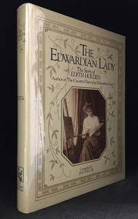The Edwardian Lady; The Story of Edith Holden by  Ina (editor) Taylor - Hardcover - from Burton Lysecki Books, ABAC/ILAB (SKU: 101124)