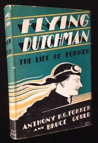 Flying Dutchman: The Life of Fokker