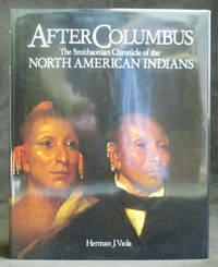 image of After Columbus : The Smithsonian Chronicle of the North American Indian