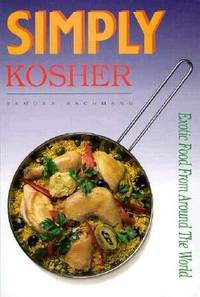 Simply Kosher : Exotic Food from Around the World
