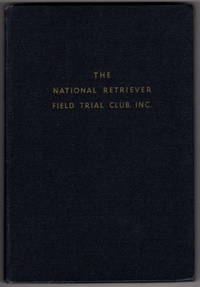 The National Retriever Field Trial Club, Inc.