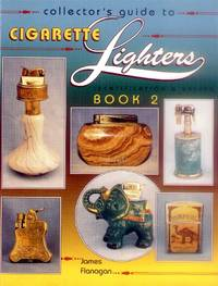 Collector's Guide to Cigarette Lighters; Identification & Values Book 2