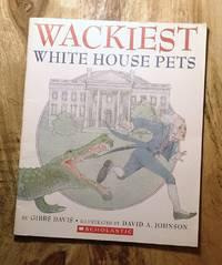 WACKIEST WHITE HOUSE PETS