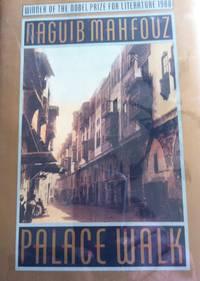 Palace Walk by  Naguib Mahfouz - 1st  edition - 1990 - from civilizingbooks (SKU: 260FIL50-0714)