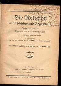Die Religion in Geschichte und Gegenwart; Handwörterbuch für Theologie und Religionswissenschaft.