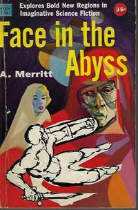 FACE IN THE ABYSS by  A Merritt - Paperback - First Edition - 1957 - from Books from the Crypt (SKU: NS861)