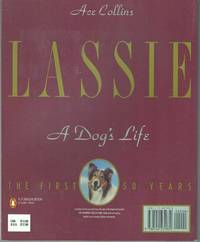 LASSIE: A DOG'S LIFE; The First 50 Years