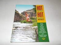 Hot Springs and Hot Pools of the Northwest: Jayson Loam's Original Guide (Hot Springs &...