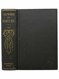 The Works of Rabelais, Faithfully Translated, Illustrated by Gustave Dore
