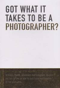 Got What It Takes to be a Photographer?
