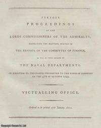 VICTUALLING OFFICE. Further Proceedings of the Lords Commissioners of The Admiralty, respecting...