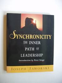 image of Synchronicity  -  The Inner Path of Leadership