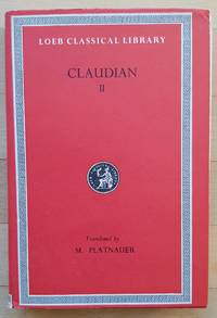 Claudian Volume II (Loeb Classical Library No. 136)