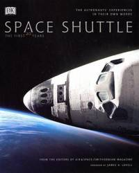 Space Shuttle : The First 20 Years - The Astronauts' Experiences in Their Own Words