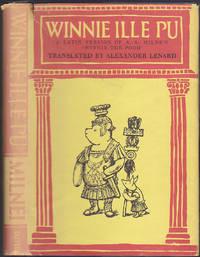 Winnie ille Pu : liber celeberrimus omnibus fere pueris puellisque notus nunc primum de anglico sermone in Latinum conversus auctore Alexandro Lenardo