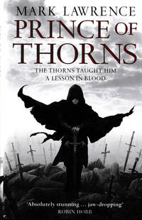 Prince Of Thorns. The Thorns Taught Him A Lesson In Blood
