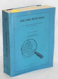 Columbia River Basin, [Comprehensive Plan for the] Development of Water and Other Resources Present and Potential of the Columbia River Basin in Washington, Oregon, Idaho, Montana, Wyoming, Nevada, and Utah
