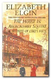 The House In Abercromby Square / Mistress Of Luke's Folly