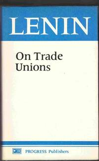 image of Lenin: on Trade Unions:  A Collection of Articles and Speeches