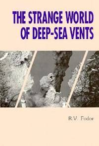 The Strange World of Deep-Sea Vents