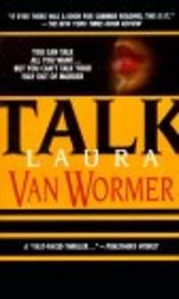 Talk [Paperback]  by Van Wormer, Laura
