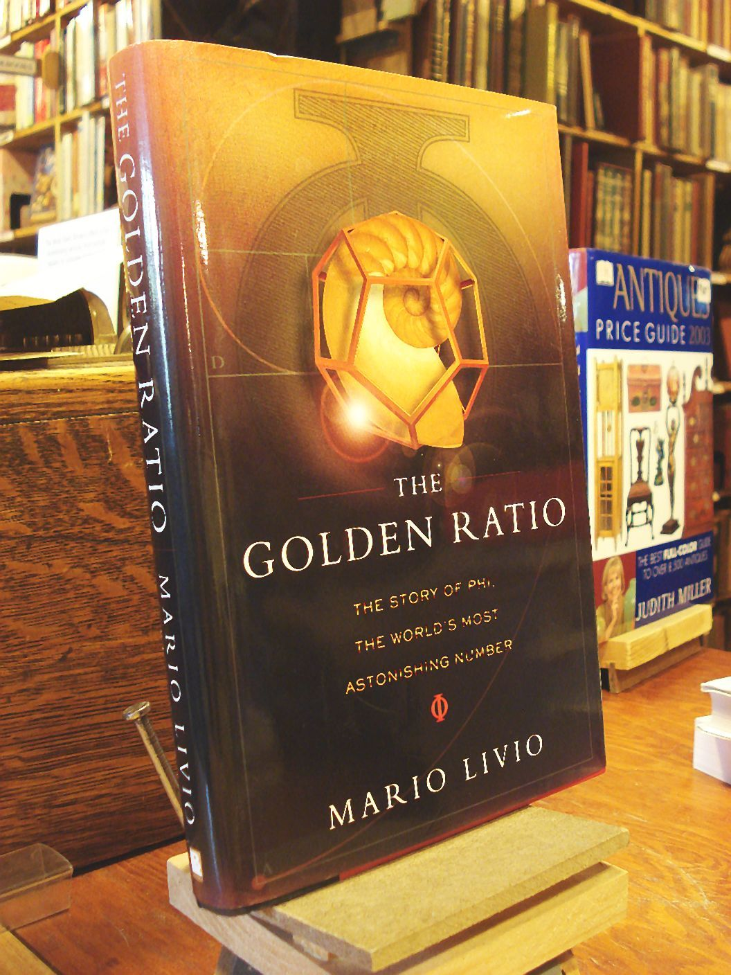 The Golden Ratio the Worlds Most Astonishing Number The Story of Phi