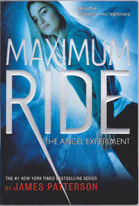 Maximum Ride: The Angel Experiment (Maximum Ride, 1)