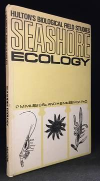 Seashore Ecology (Series: Hulton's Biological Field Studies.)