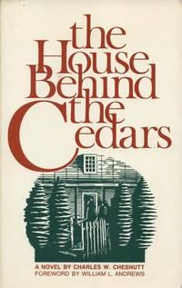 The House Behind the Cedars.
