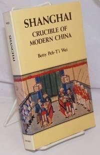 image of Shanghai, Crucible of Modern China