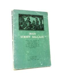 Irish Street Bsallads