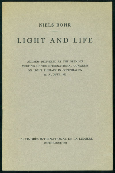 Copenhagen: IIe Congrès International de la Lumière, 1932. Bohr, Niels (1885-1962). Light and life...