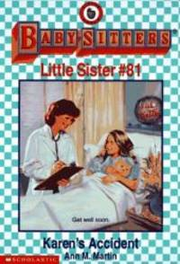 Karen's Accident (Baby-Sitters Little Sister) by Ann M. Martin - 1997-02-03 - from Books Express and Biblio.com