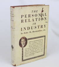 The Personal Relation in Industry (First Edition)