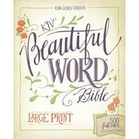 KJV, Beautiful Word Bible, Large Print, Hardcover, Red Letter Edition: 500 Full-Color Illustrated...