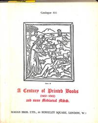 Catalogue 816/1953: A century of printed books (1462-1562) and some  mediaeval manuscripts.