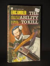 The Ability to Kill: (Four Square Book No. 1186)