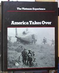 image of America Takes Over, 1965-67; The Vietnam Experience
